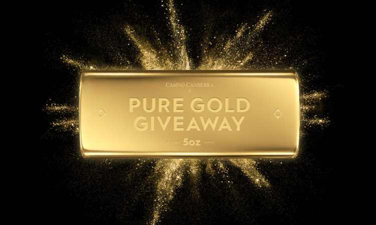 http://casinocanberra.com.au/wp-content/uploads/2016/12/AQ_39825_Casino_Canberra_Pure_Gold_Giveaway_Web_Internal_Banner_01-750x449.jpg